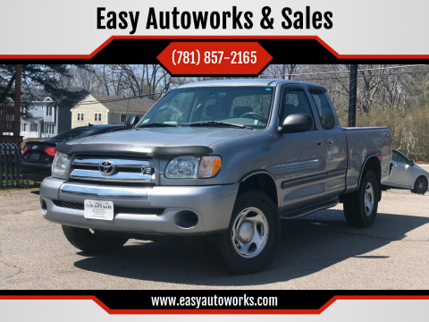 2003 Toyota Tundra for sale at Easy Autoworks & Sales in Whitman MA