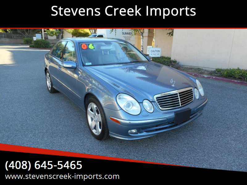 2006 Mercedes-Benz E-Class for sale at Stevens Creek Imports in San Jose CA