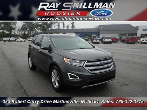 2017 Ford Edge for sale in Martinsville, IN
