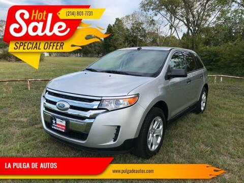 2013 Ford Edge SE for sale at LA PULGA DE AUTOS in Dallas TX