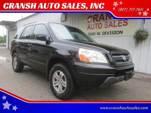 2003 Honda Pilot for sale at CRANSH AUTO SALES, INC in Arlington TX