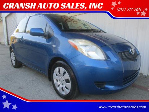 2008 Toyota Yaris for sale at CRANSH AUTO SALES, INC in Arlington TX