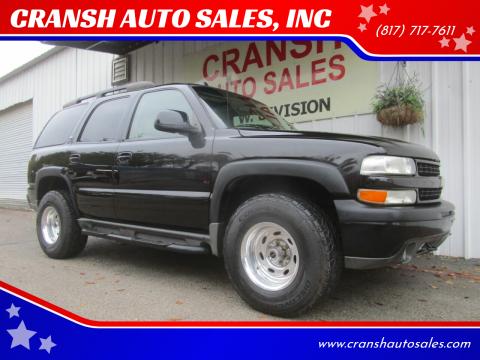 2005 Chevrolet Tahoe for sale at CRANSH AUTO SALES, INC in Arlington TX