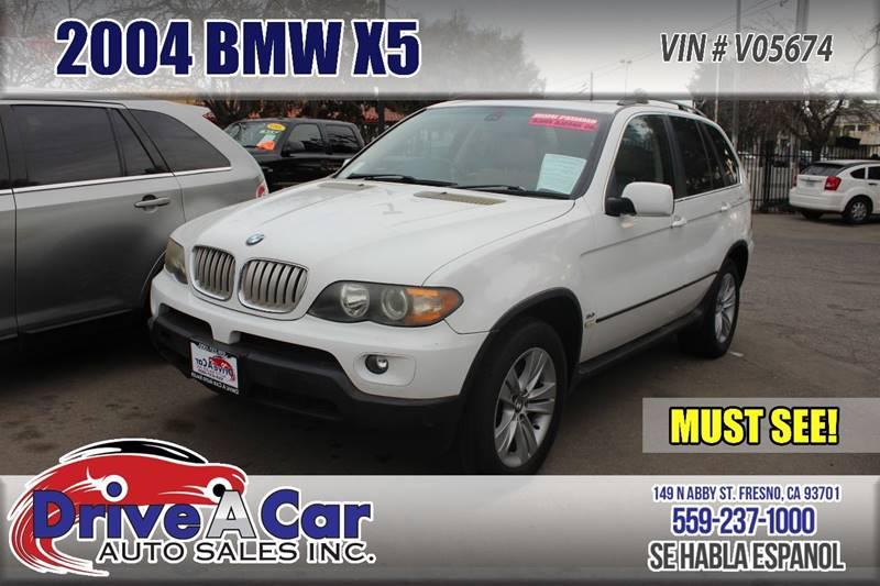 2004 BMW X5 AWD 4.4i 4dr SUV - Fresno CA & 2004 Bmw X5 AWD 4.4i 4dr SUV In Fresno CA - Drive A Car Auto Sales