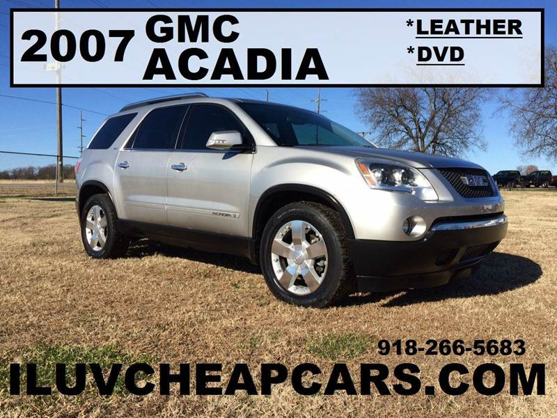2007 gmc acadia slt 2 4dr suv in tulsa ok iluvcheapcars. Black Bedroom Furniture Sets. Home Design Ideas